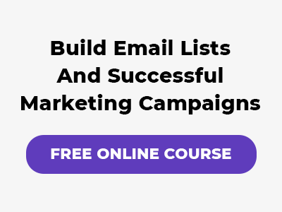 Build email lists and successful marketing campaigns
